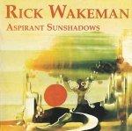 Rick Wakeman - Aspirant Sunshadows (CD)