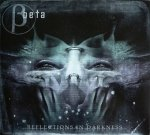 Beta - Reflections In Darkness (CD)