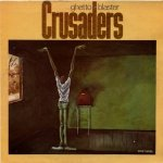 The Crusaders - Ghetto Blaster (LP)