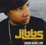 Jibbs - Chain Hang Low (12'')