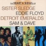 Sister Sledge, Eddie Floyd, Detroit Emeralds, Sam & Dave - The Heart & Soul Of... (CD)