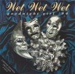 Wet Wet Wet - Goodnight Girl '94 (2-Maxi-CD)