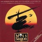 Miss Saigon: Die Höhepunkte der Stuttgarter Aufführung (CD)