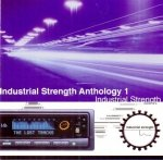 Industrial Strength Anthology 1: The Lost Tracks (CD)