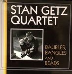 Stan Getz Quartet - Baubles, Bangles And Beads (LP)