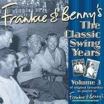 Frankie & Benny's The Classic Swing Years Volume 3 (CD)