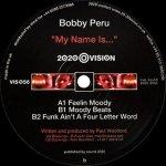 Bobby Peru - My Name Is... (12'')