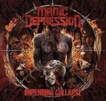 Manic Depression - Impending Collapse (CD)