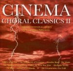 Crouch End Festival Chorus Conducted By David Temple, The City Of Prague Philharmonic Conducted By Paul Bateman - Cinema Choral Classics II (CD)