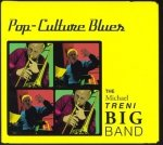 The Michael Treni Big Band - Pop-Culture Blues (CD)