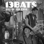 13 Bats - Live Out Of The Cave (CD)
