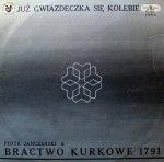 Piotr Janczerski & Bractwo Kurkowe 1791 - Już Gwiazdeczka Się Kolebie (LP)