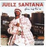 Juelz Santana - From Me To U (CD)