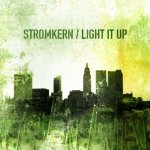 Stromkern - Light It Up (CD)