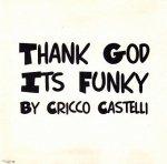Cricco Castelli - Thank God Its Funky (CD)