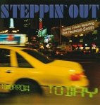 Steppin'Out - Tomorrow Today (CD)