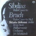 Shizuka Ishikawa - Jiří Bělohlávek, Max Bruch, Jean Sibelius, Brno State Philharmonic Orchestra - Sibelius - Violin Concerto, Bruch - Violin Concerto No. 1 (LP)