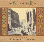 J. Reuben Silverbird - The World In Our Eyes (A Native American Vision Of Creation) (2CD)