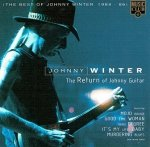 Johnny Winter - The Return Of Johnny Guitar (The Best Of Johnny Winter 1984 - 86) (CD)