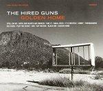 The Hired Guns - Golden Home (CD)