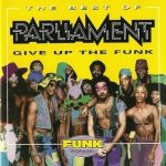 Parliament - The Best Of Parliament: Give Up The Funk (CD)