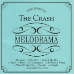 The Crash - Melodrama (CD)