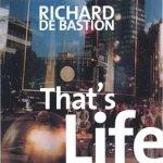 Richard De Bastion - That's Life (LP)