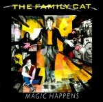 The Family Cat - Magic Happens (CD)