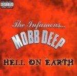 Mobb Deep - Hell On Earth (CD)