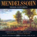 Mendelssohn - The Herbrides Overture, Violin Concerto in E Minor, Symphony No. 4 in A Major 'Italian' (CD)
