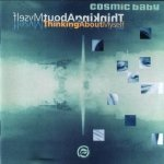 Cosmic Baby - Thinking About Myself (CD)