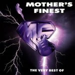 Mother's Finest - The Very Best Of Mother's Finest (CD)