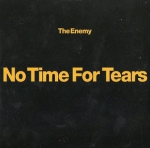 The Enemy - No Time For Tears (Maxi-CD)