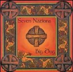 Seven Nations - Big Dog (CD)