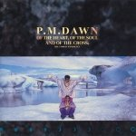 P.M. Dawn - Of The Heart, Of The Soul And Of The Cross: The Utopian Experience (CD)