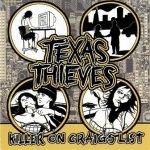 Texas Thieves - Killer On Craigs List (CD)