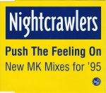 Nightcrawlers - Push The Feeling On (New MK Mixes For '95) (Maxi-CD)