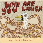 Ultra Dolphins - Why Are You Laugh (CD)