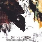 On The Horror - Hands Pressed Against The Glass (CD)