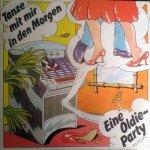 Tanze Mit Mir In Den Morgen (Eine Oldie Party) (LP)