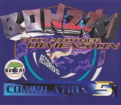 Bonzai Compilation 5 - Into Another Dimension (3CD)