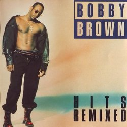 Bobby Brown - Hits Remixed (CD)