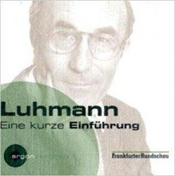 Luhmann Eine Krze Einfuhrung (Audiobook) (CD)
