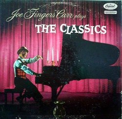Joe Fingers Carr - Joe Fingers Carr Plays The Classics (LP)