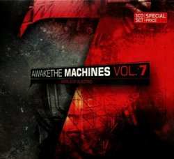 Awake The Machines Vol. 7 (3CD)