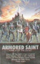Armored Saint - March Of The Saint (MC)