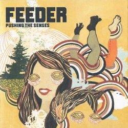 Feeder - Pushing The Senses (CD+DVD)