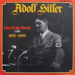 Adolf Hitle - Das Dritte Reich 1.Teil 1933-1939 (LP)
