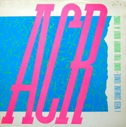 ACR - I Need Someone Tonite (12'')