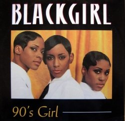 Blackgirl - 90's Girl (CD)